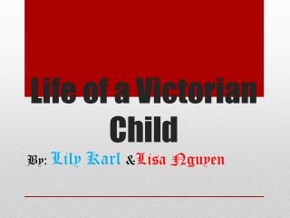 Life of a Victorian Child