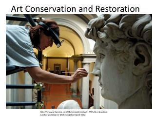 Art Conservation and Restoration