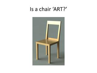 Is a chair 'ART?'