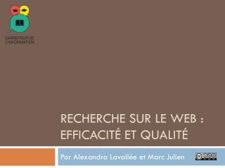 Recherche sur le web : efficacité et qualité