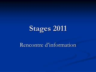 Stages 2011