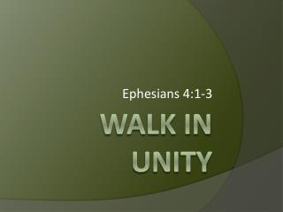 Walk In Unity