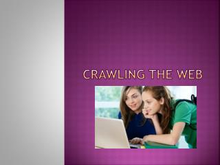 CRAWLING THE WEB