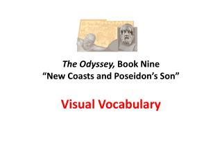 "The Odyssey,  Book Nine ""New Coasts and Poseidon's Son"""