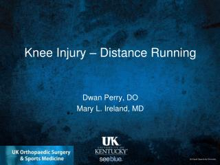 Knee Injury – Distance Running