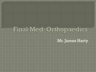Final Med. Orthopaedics