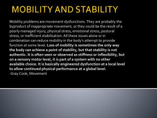 MOBILITY AND STABILITY