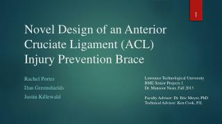 Novel Design of an Anterior Cruciate Ligament (ACL) Injury Prevention Brace