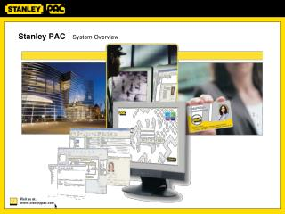 Stanley PAC  System Overview
