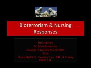 Bioterrorism & Nursing Responses