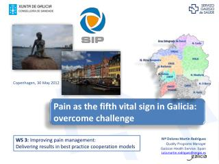 Pain  as the fifth vital sign in Galicia: overcome challenge