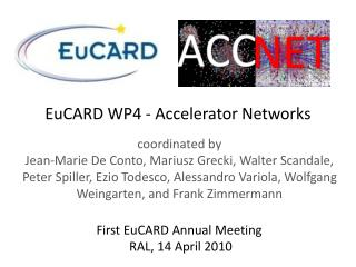 EuCARD  WP4 - Accelerator Networks