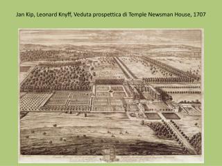 Jan Kip , Leonard  Knyff , Veduta prospettica di  Temple Newsman  House, 1707