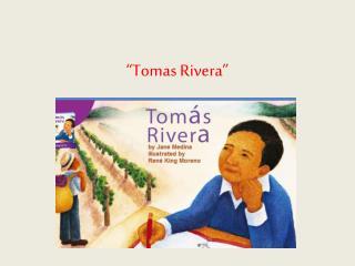 """""""Tomas Rivera"""""""
