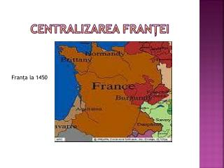 Centralizarea  Fran ței