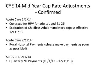 CYE 14 Mid-Year Cap Rate Adjustments - Confirmed