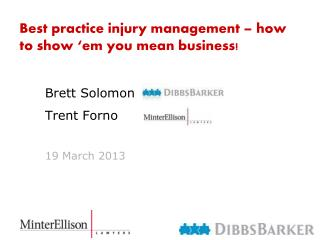 Best practice injury management – how to show ' em  you mean business!