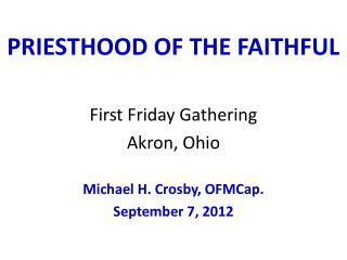 PRIESTHOOD OF THE FAITHFUL