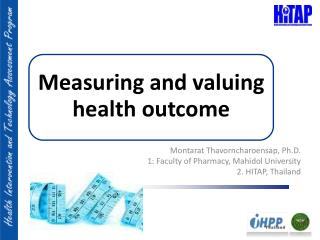 Measuring and valuing health outcome
