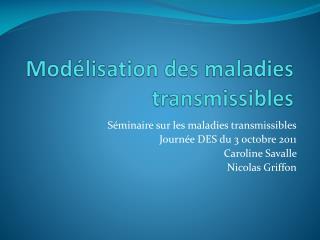 Modélisation des maladies transmissibles