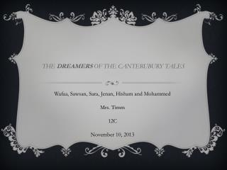 THE  DREAMERS  OF THE CANTERUBURY TALES