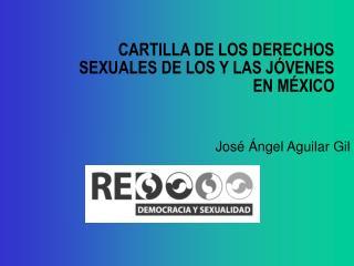 CARTILLA DE LOS DERECHOS SEXUALES DE LOS Y LAS J VENES EN M XICO