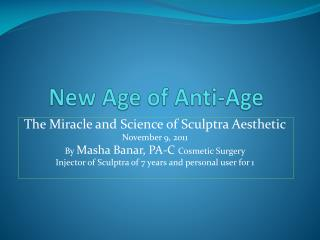 New Age of Anti-Age