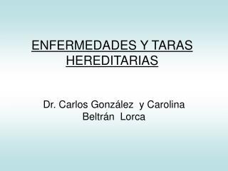 ENFERMEDADES Y TARAS HEREDITARIAS