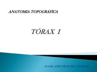 TÓRAX  I