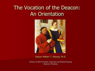 The Vocation  of the Deacon : An Orientation