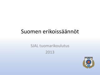 Suomen erikoissäännöt