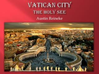 Vatican City The Holy See