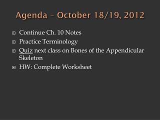 Agenda  –  October 18/19, 2012