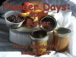 Pioneer Days: