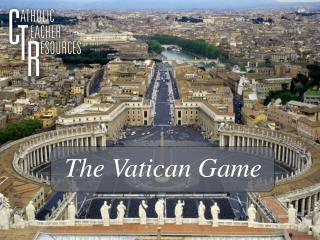 The Vatican Game
