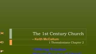 The 1st Century Church
