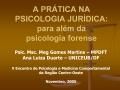 A PR TICA NA  PSICOLOGIA JUR DICA: para al m da  psicologia forense