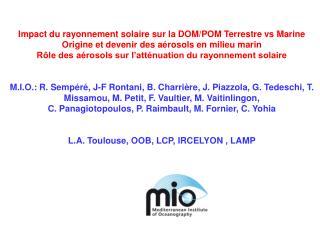 Impact du rayonnement solaire sur la DOM/ POM  Terrestre vs Marine