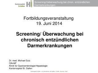 Fortbildungsveranstaltung  19. Juni 2014