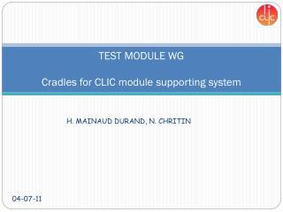 TEST MODULE WG Cradles for CLIC module supporting system