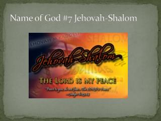 Name of God #7 Jehovah-Shalom