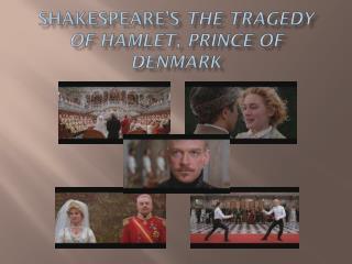 Shakespeare's  The Tragedy of Hamlet, Prince of Denmark