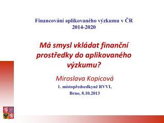 Financování aplikovaného výzkumu v ČR 2014-2020