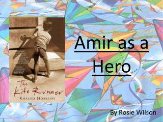 Amir as a Hero