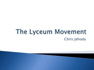 The Lyceum Movement