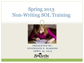 Spring 2013  Non-Writing  SOL Training