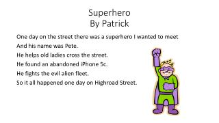 Superhero By  P atrick