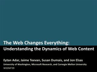 The Web Changes Everything: Understanding the Dynamics of Web Content