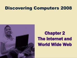 CH 02 : THE INTERNET AND THE WWW