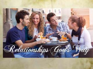 """Resolving Conflict (Part 1 of """"Relationships God's Way"""")"""